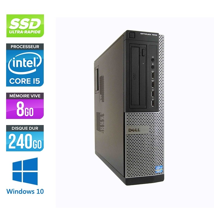 Pc bureau reconditionné - Dell Optiplex 7010 DT - Core i5 - 8Go - 240Go SSD - Windows 10