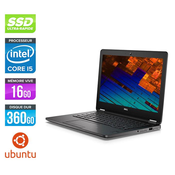 Dell Latitude E7270 - i5 - 16Go - 360Go SSD - Linux