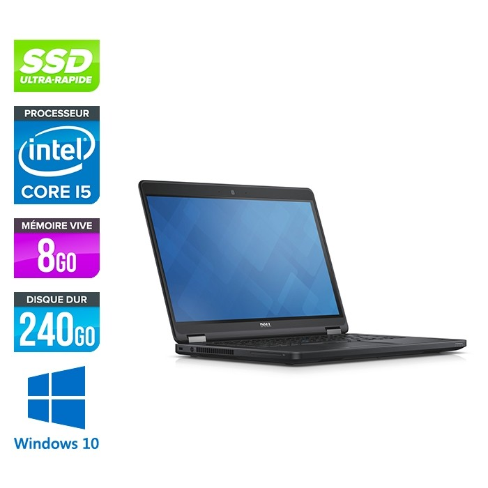 Dell Latitude E5450 - i5 - 8Go - 240 Go SSD - Windows 10
