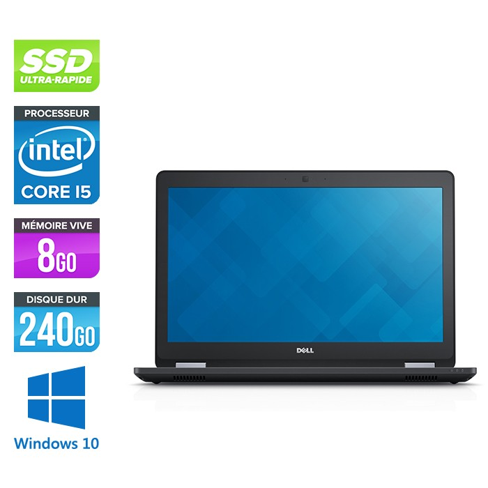 Dell latitude E5570 - i5 - 8 Go - 240 Go SSD - Windows 10