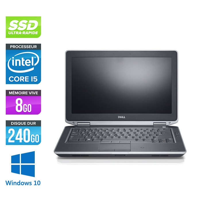 Dell Latitude E6330 - Core i5-3320M - 8Go - SSD 240Go - lecteur DVD  - windows 10