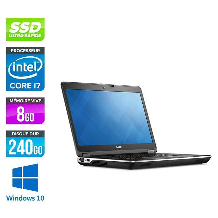Dell Latitude E6440 - i7 - 8Go - 240Go SSD - Windows 10