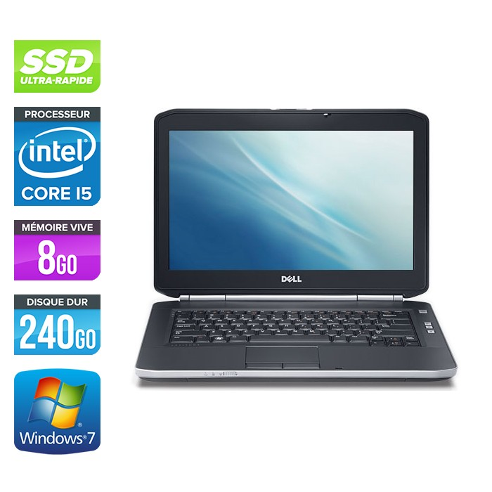 Dell Latitude E5420 - Core i5 - 8Go - 240Go SSD - Windows 7