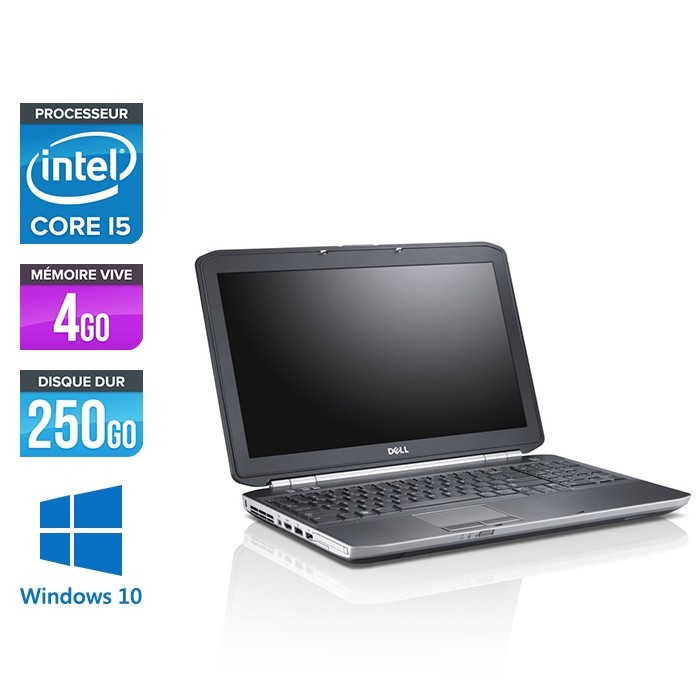Dell Latitude E5520 - Core i5 - 4Go - 250Go - Win10