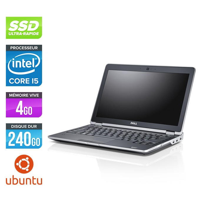 Dell Latitude E6230 - Core i5 - 4 Go - 240 Go SSD - Webcam - Ubuntu - Linux