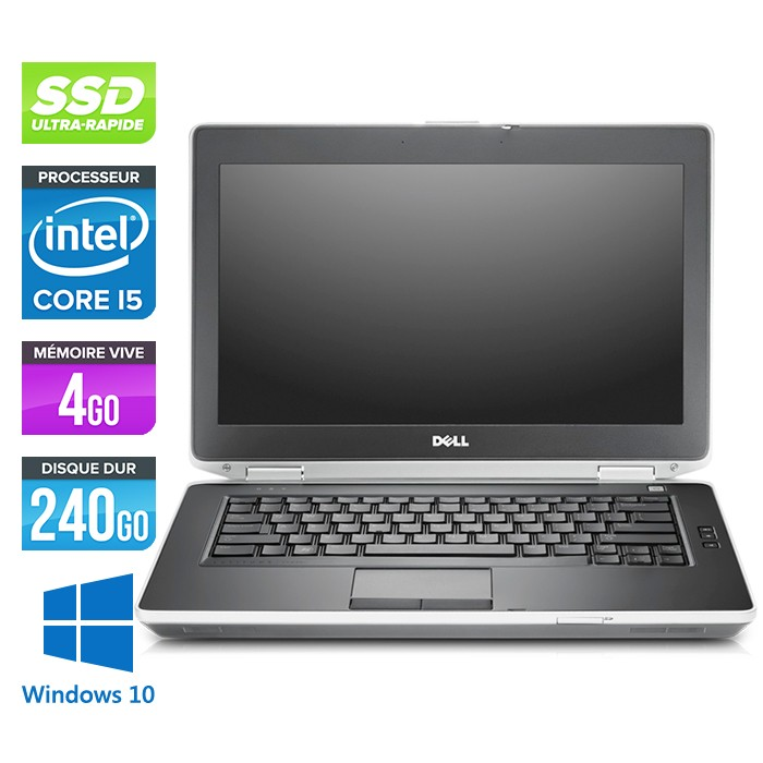 Dell Latitude E6430 - Core i5-3320M - 4Go - 240Go SSD - Windows 10