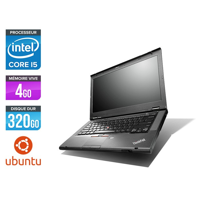 Lenovo ThinkPad T430 - i5 - 4Go - 320Go HDD - Linux