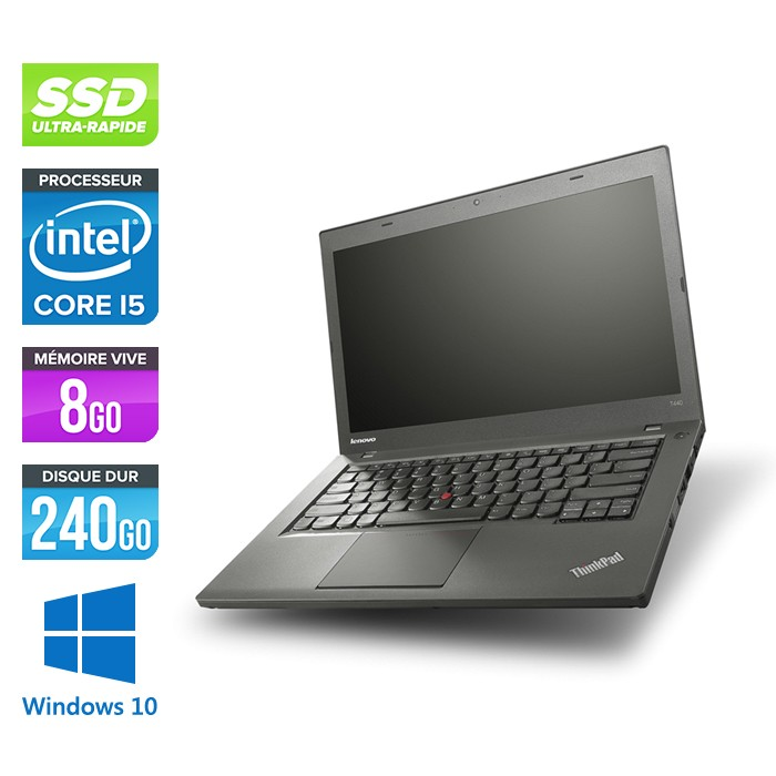 Lenovo ThinkPad T440 - Core i5 - 8Go - 240Go SSD - Windows 10