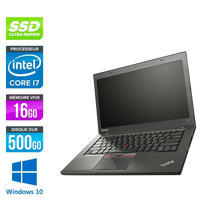 Lenovo ThinkPad T450 - i7 5600U - 16Go - SSD 500Go - Windows 10 professionnel