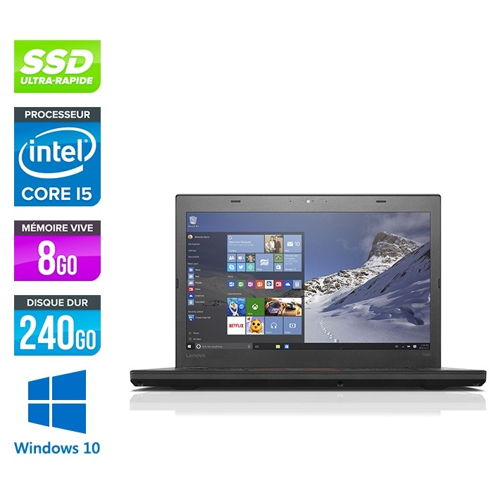 Lenovo ThinkPad T460 - i5 6200U - 8Go - SSD 240Go - Windows 10 Famille