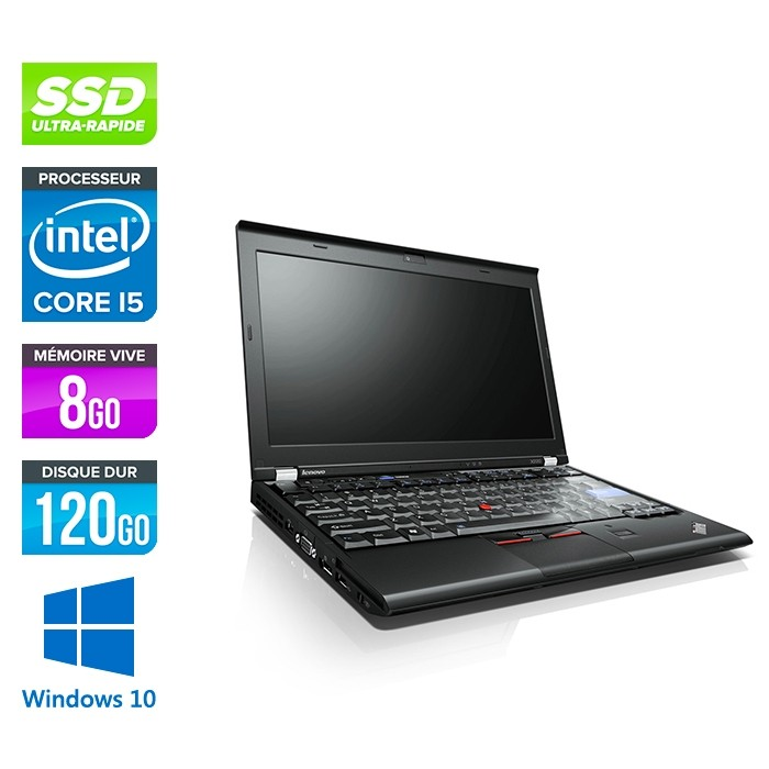 Lenovo X220 reconditionné - i5 - 8Go - 120Go SSD - 12,5'' - Windows 10