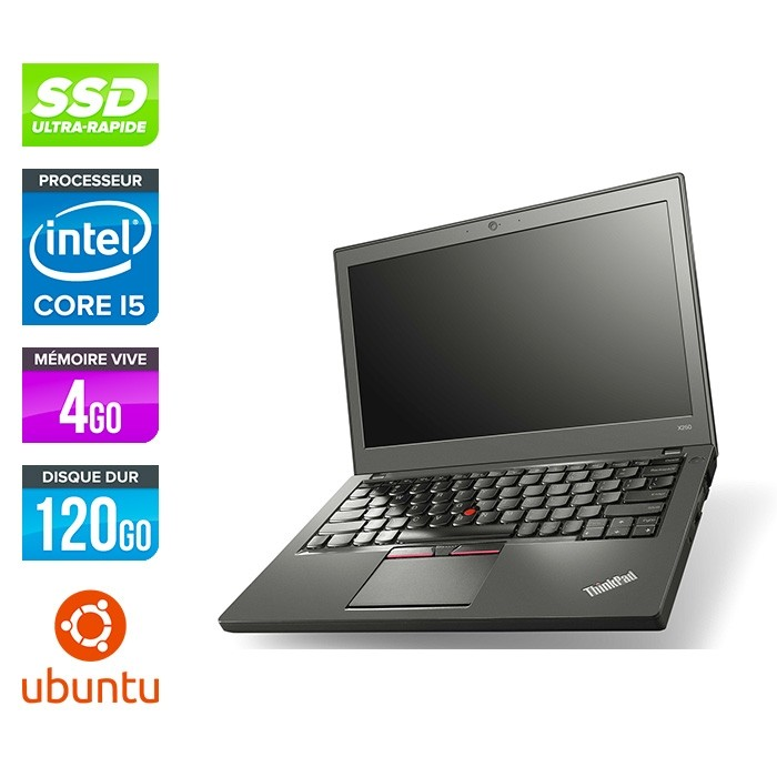 Lenovo ThinkPad X250 - i5 5300U - 4Go - 120 Go SSD - Linux