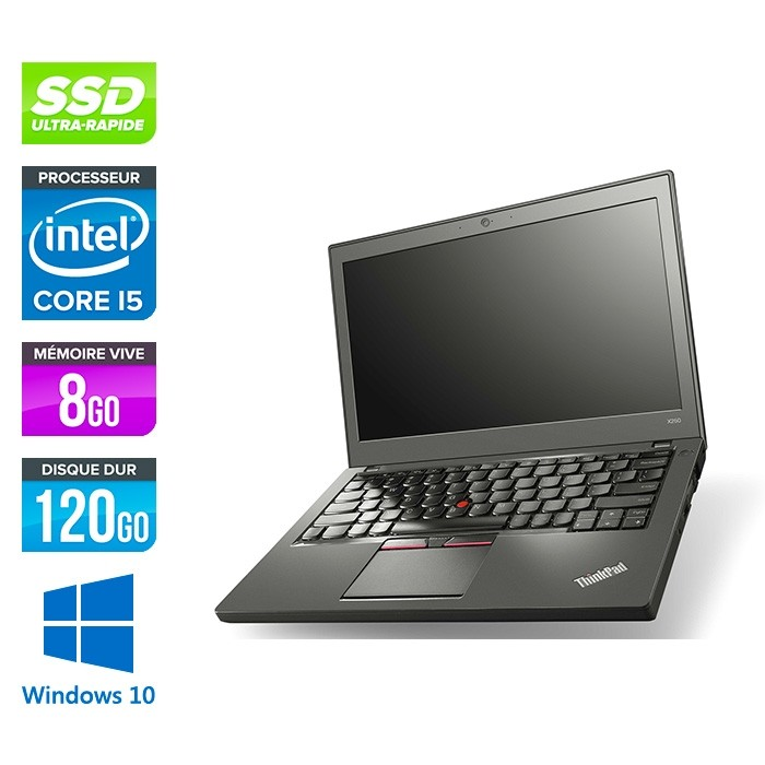 Lenovo ThinkPad X250 - i5 5300U - 8 Go - 120 Go SSD - Windows 10