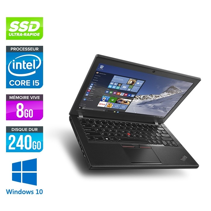 Lenovo ThinkPad X270 - i5 6300U - 8Go - 240 Go SSD - Windows 10 Famille