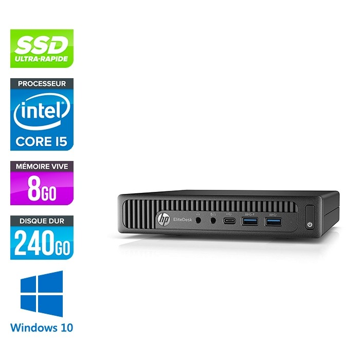 Pc de bureau HP EliteDesk 800 G2 USDT reconditionné - i5 - 8Go DDR4 - 240Go SSD - Windows 10
