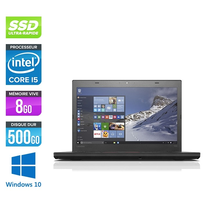 Lenovo ThinkPad T460 - i5 6300U - 8Go - SSD 500Go - FHD - Windows 10 professionnel
