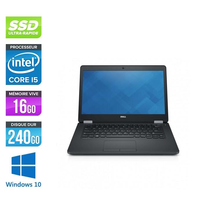 Pc portable reconditionné - Dell Latitude E5470 - i5 6300U - 16Go DDR4 - 240 Go SSD - Windows 10