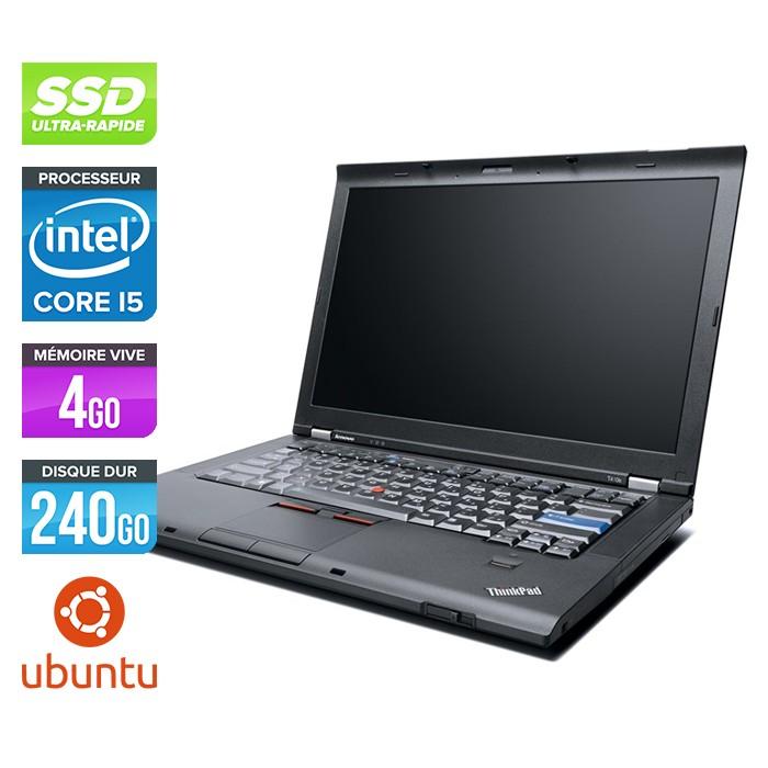 Lenovo ThinkPad T410 - Core i5 - 4Go - 240Go SSD - Linux