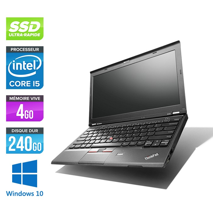 Lenovo ThinkPad X230 - Core i5-3320M - 4 Go - 240 Go SSD - Windows 10
