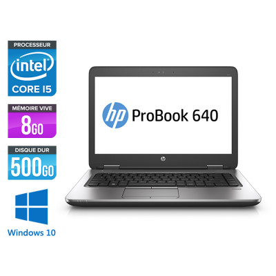 Pc portable - HP ProBook 640 G2 reconditionné - i5 6200U - 8Go - 500Go HDD - 14'' HD - Windows 10