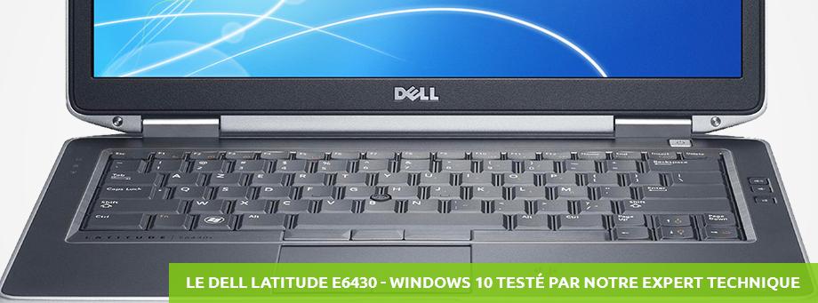 Le Dell Latitude E6430 Testé par notre expert technique