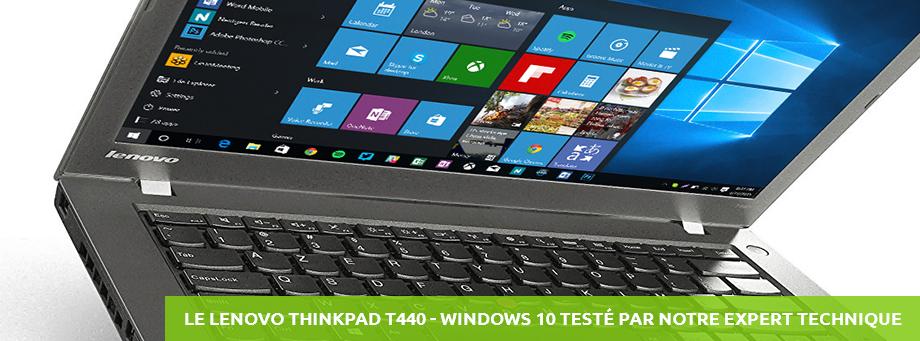Le Lenovo ThinkPad T440 Testé par notre expert technique