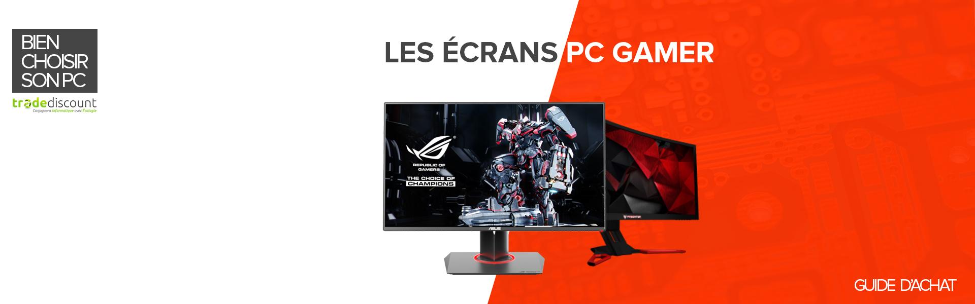 guide-achat-ecran-gamer-trade-discount-