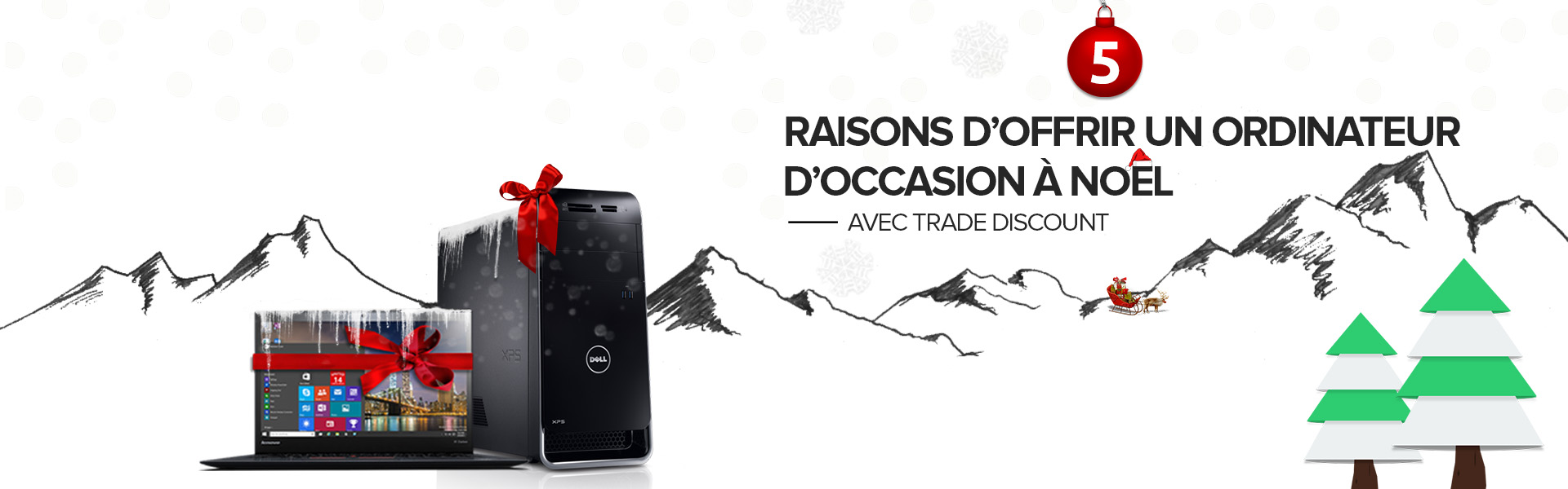 Banniere-trade-discount-guide-offrir-un-pc-occasion-a-noel